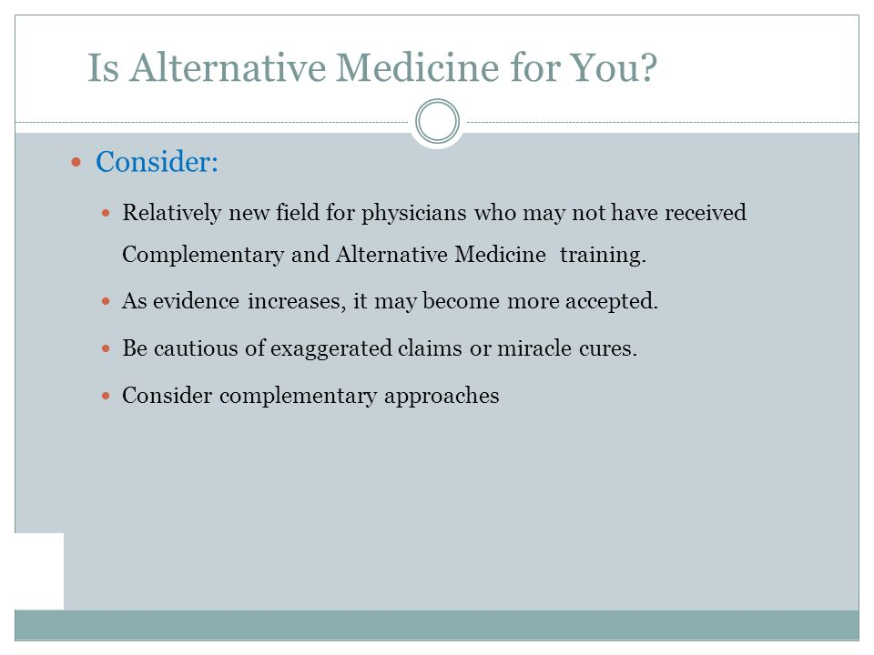 Is Alternative Medicine for You.
