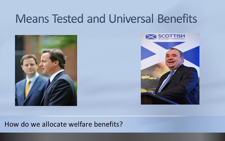 How do we allocate welfare benefits?