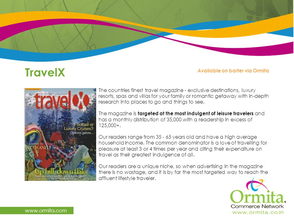 TravelX www.ormita.com The countries finest travel magazine - exclusive destinations, luxury resorts, spas and villas for your family or romantic geta