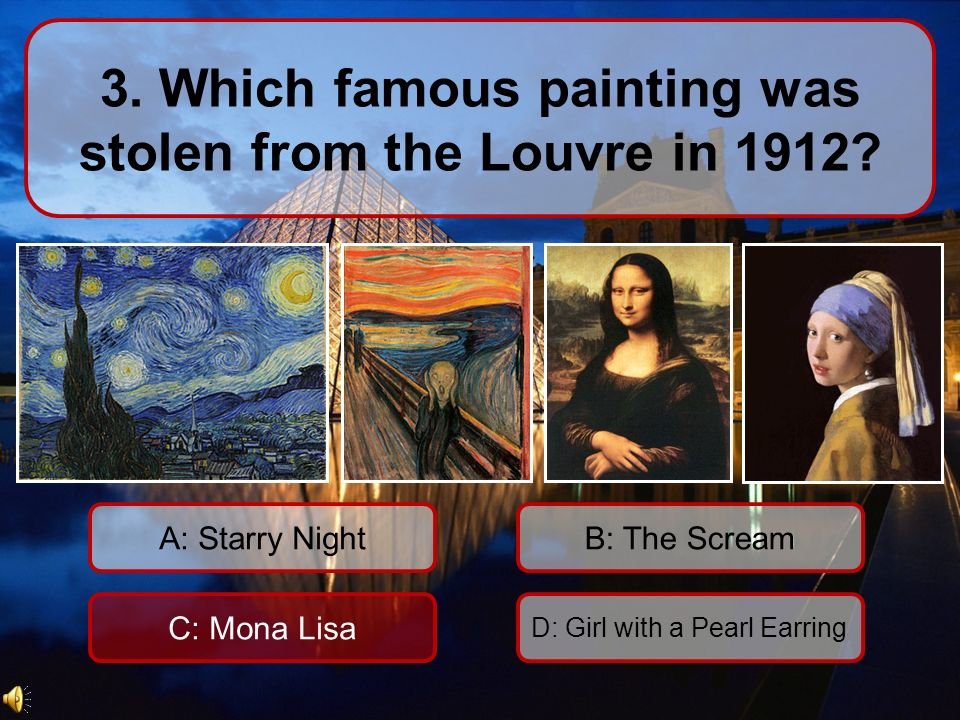 3. Which famous painting was stolen from the Louvre in 1912.