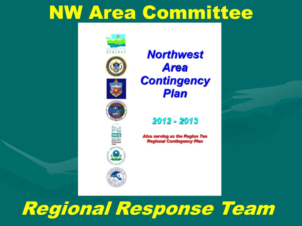 NW Area Committee Regional Response Team