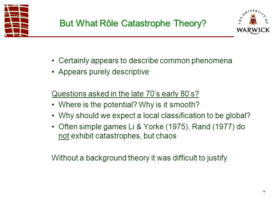 7 But What Rôle Catastrophe Theory.