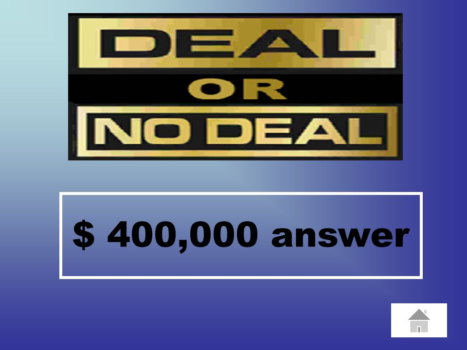 $ 400,000 Question 10 goes here