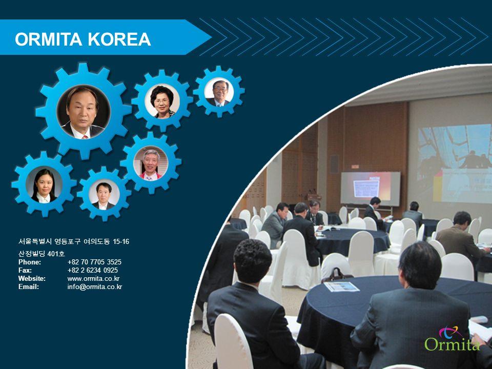 ORMITA KOREA 15-16 401 Phone:+82 70 7705 3525 Fax:+82 2 6234 0925 Website: www.ormita.co.kr Email: info@ormita.co.kr