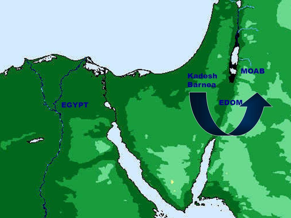 EGYPT Kadesh Barnea EDOM MOAB