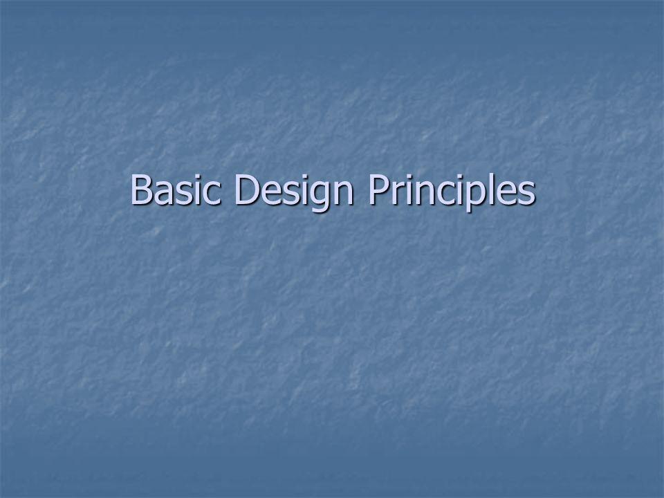Basic Design Principles