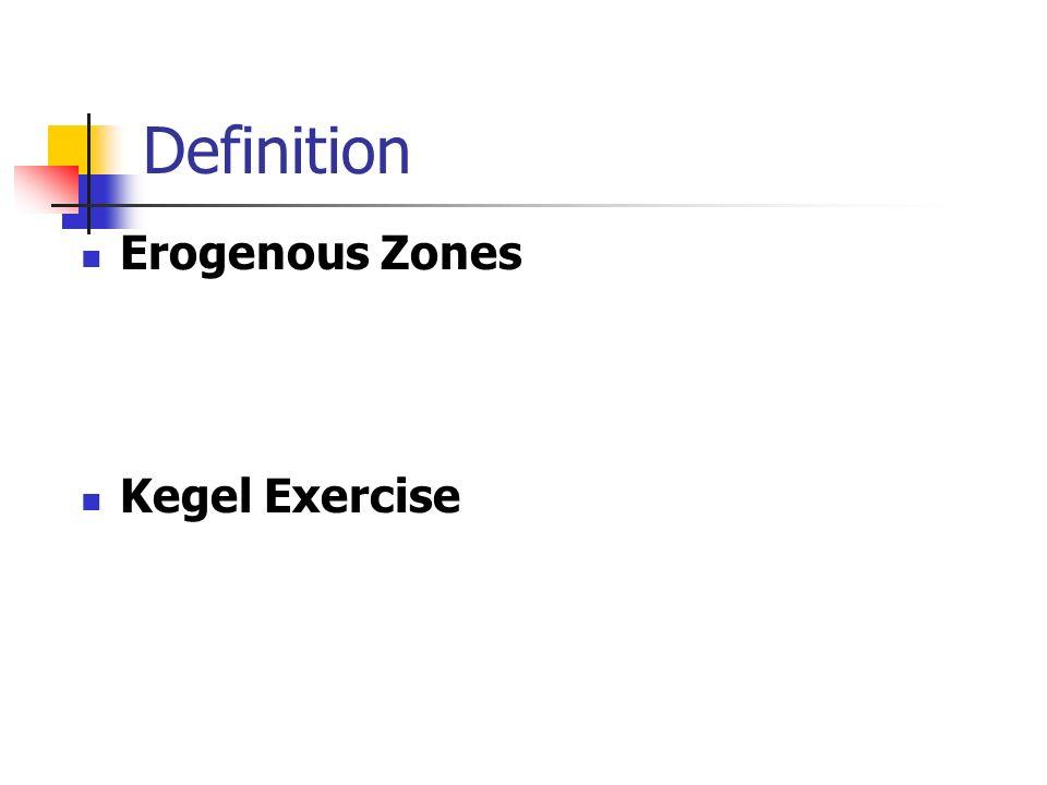 Definition Erogenous Zones Kegel Exercise