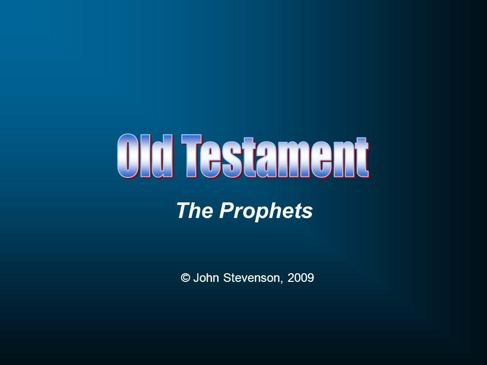 The Prophets © John Stevenson, 2009