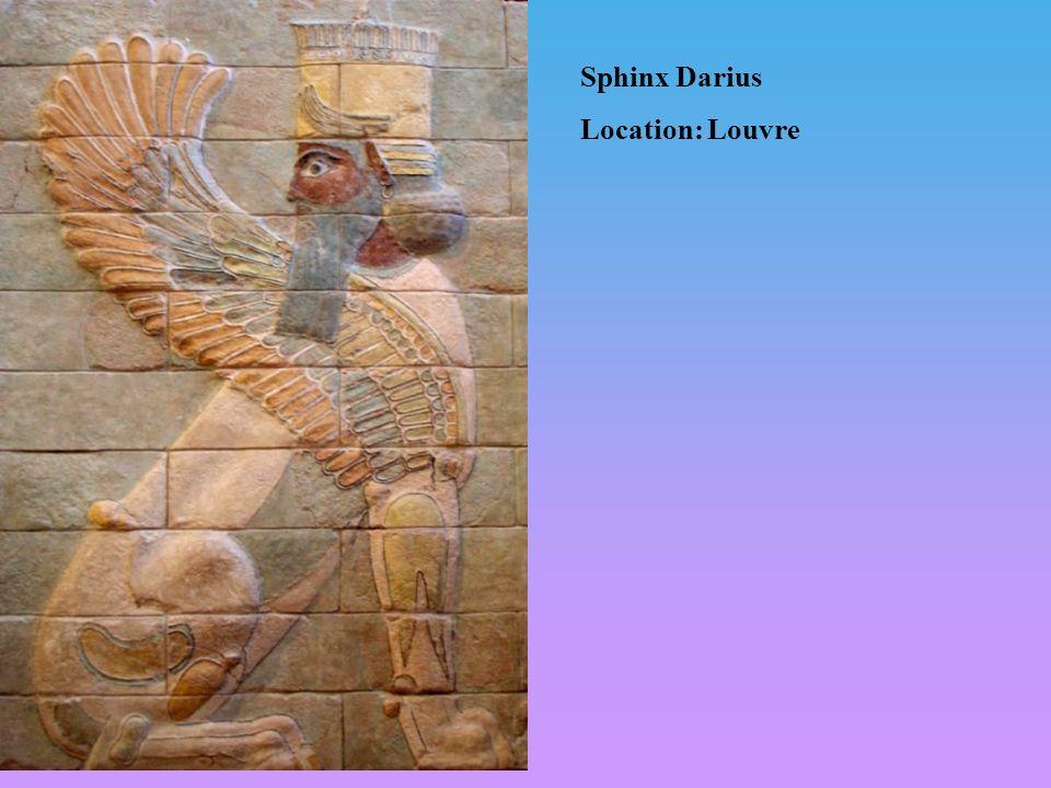 Sphinx Darius Location: Louvre