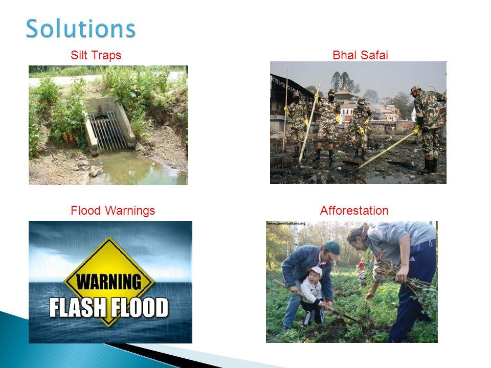Bhal Safai Flood WarningsAfforestation Silt Traps