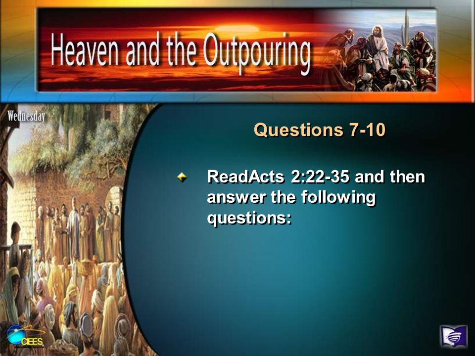 Questions 7-10 ReadActs 2:22-35 and then answer the following questions: