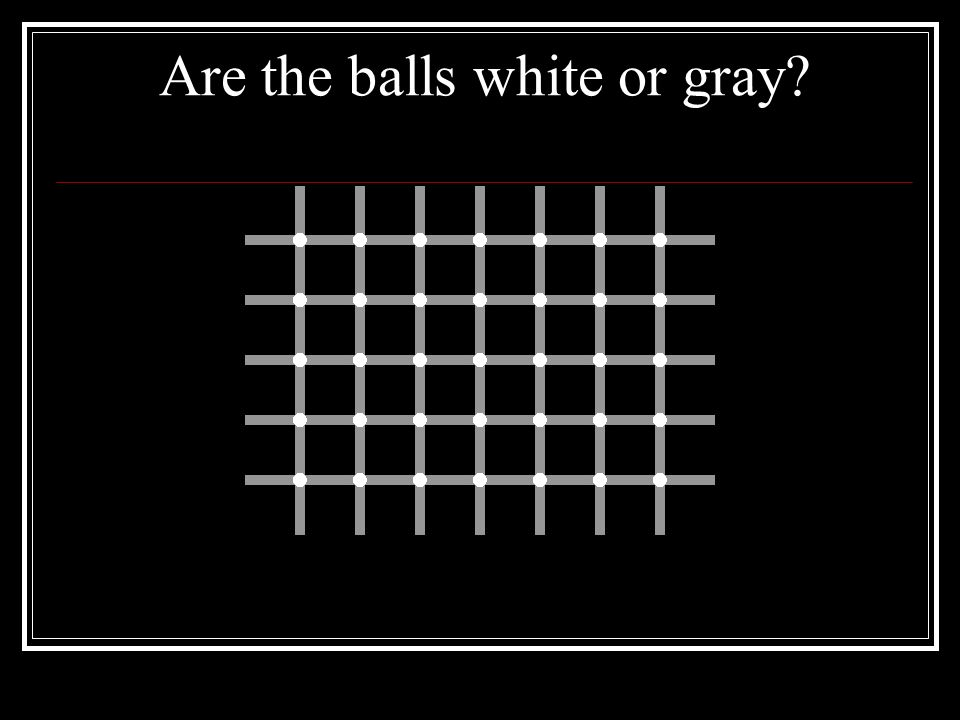 Are the balls white or gray?
