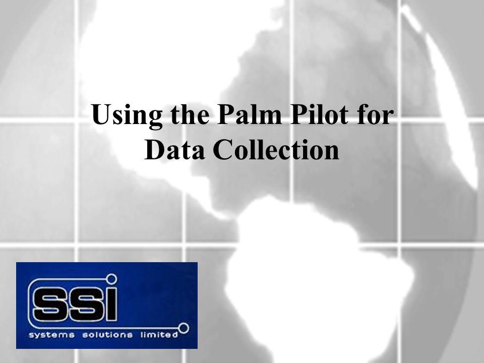 Using the Palm Pilot for Data Collection
