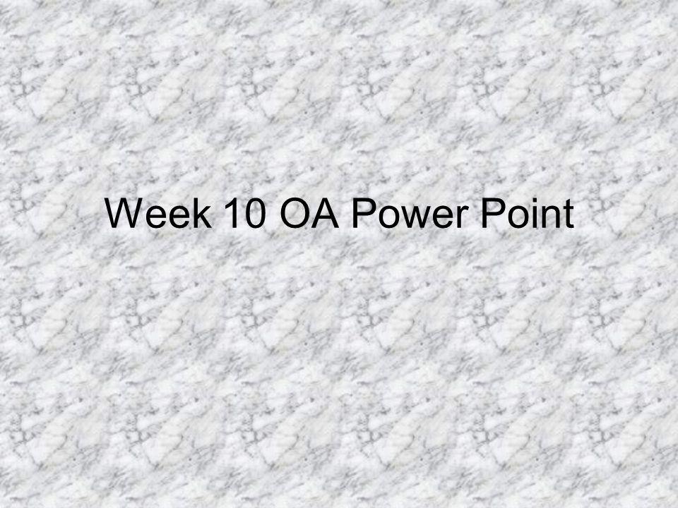 Week 10 OA Power Point