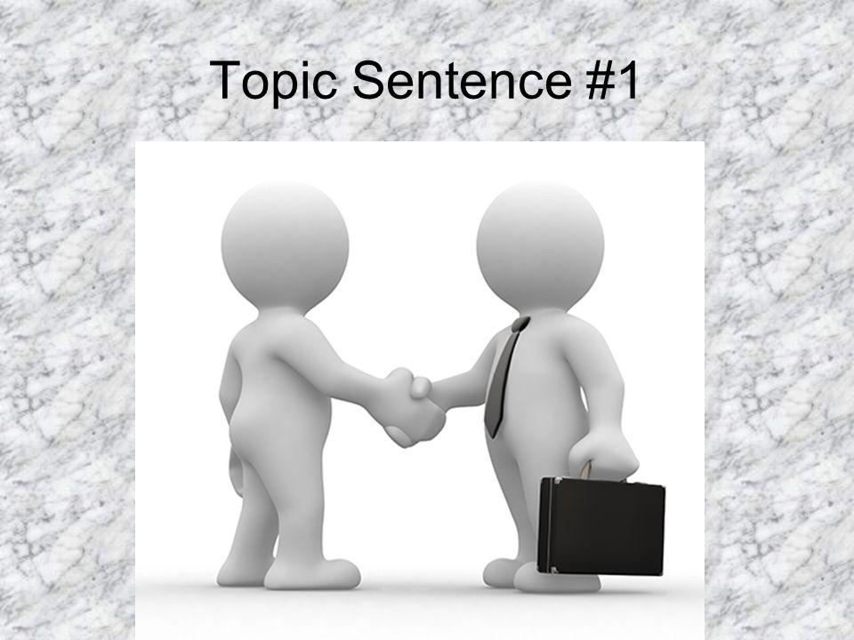 Topic Sentence #1