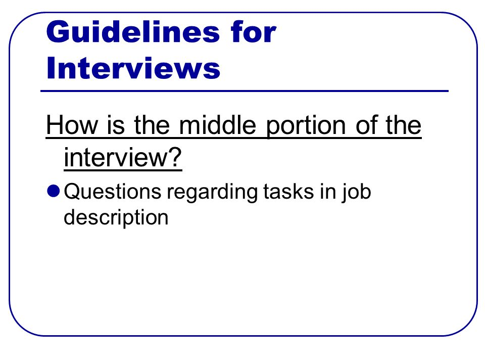 How is the middle portion of the interview Questions regarding tasks in job description