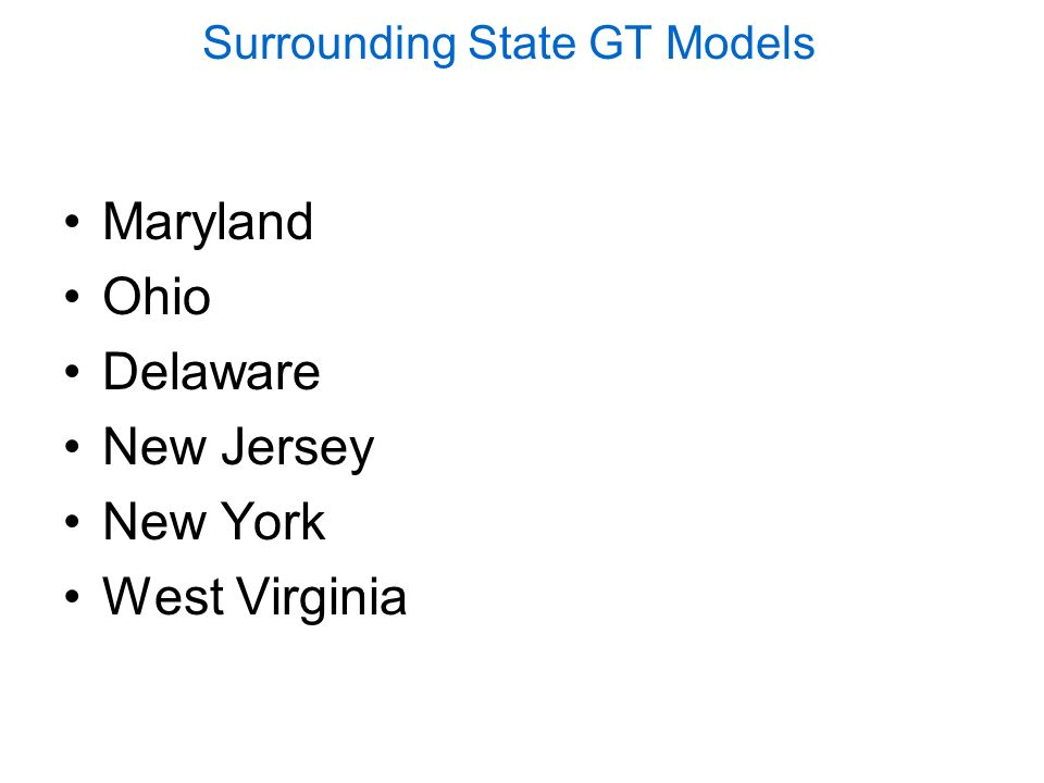 Surrounding State GT Models Maryland Ohio Delaware New Jersey New York West Virginia
