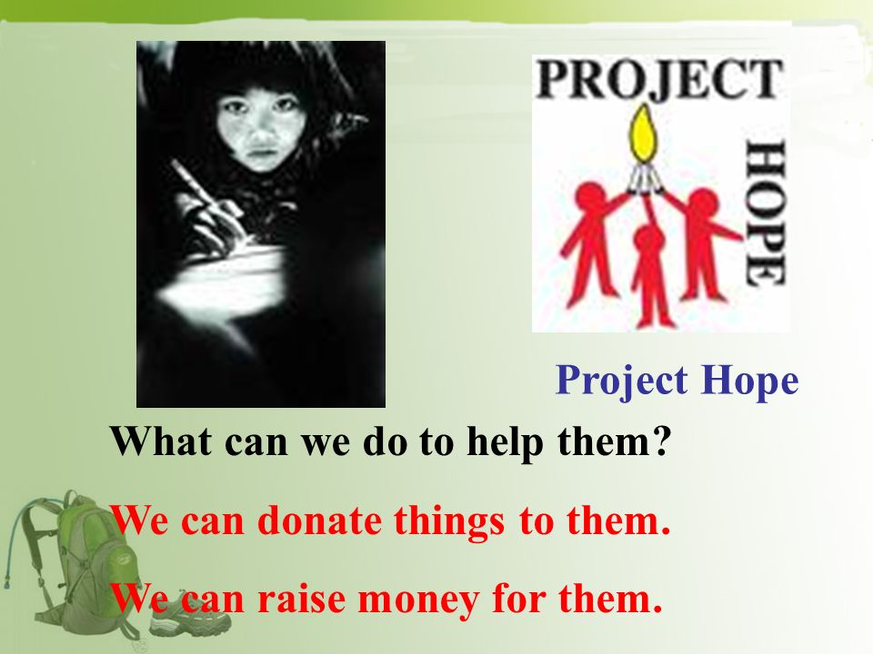 Project Green Hope Project Hope Save Chinas Tigers Spring Bud Project 1_______________helps schools and students in poor areas.