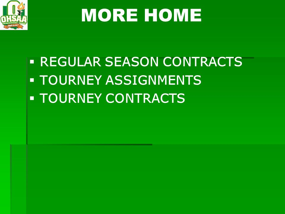 MORE HOME REGULAR SEASON CONTRACTS TOURNEY ASSIGNMENTS TOURNEY CONTRACTS