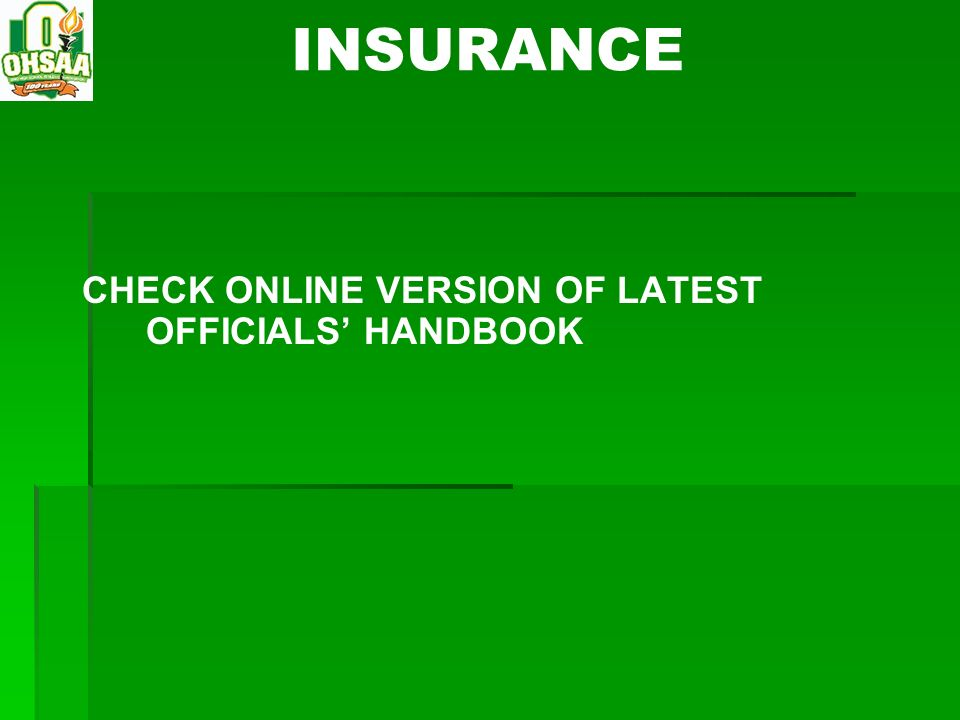 INSURANCE CHECK ONLINE VERSION OF LATEST OFFICIALS HANDBOOK