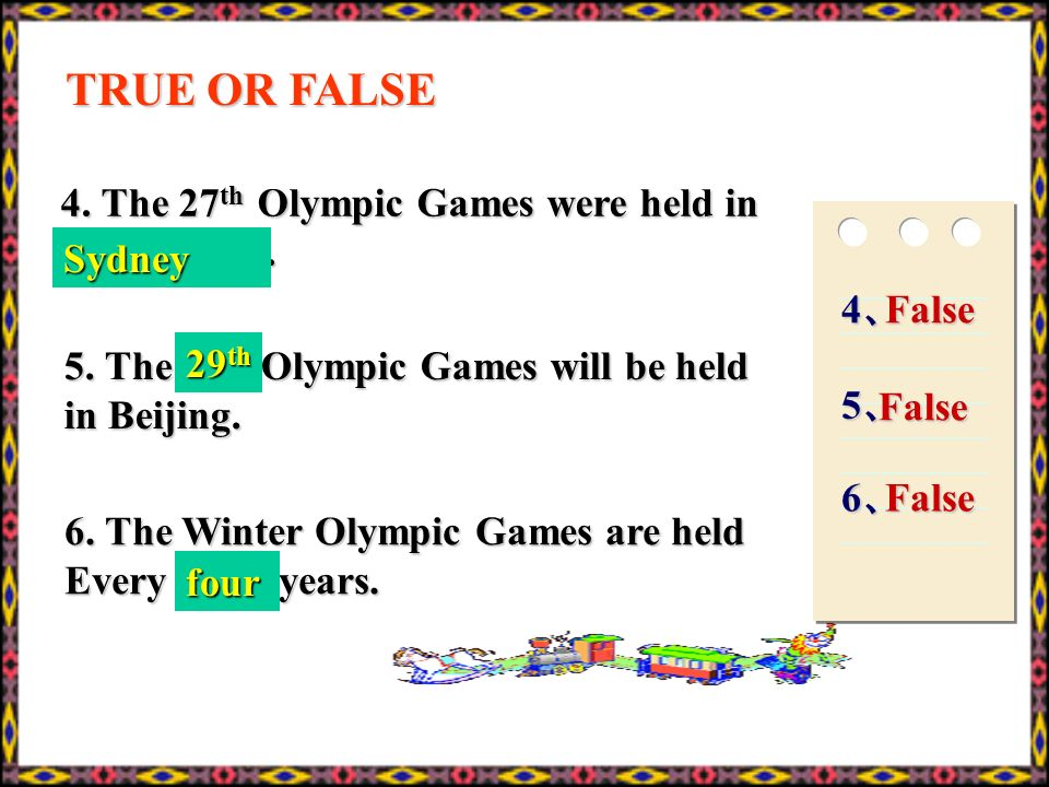 1. In the early Olympic Games, only men were allowed to compete and watch the Games 2. The motto of the Olympic Games is Faster, Higher, Further. 3. C