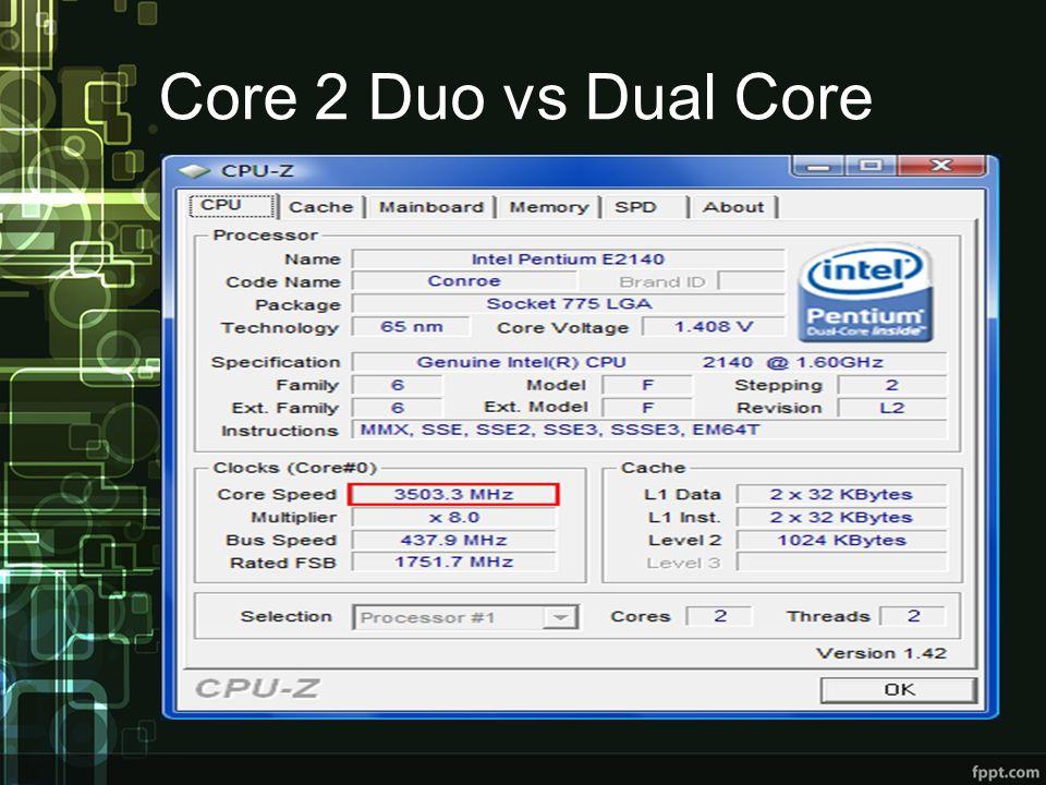 Core 2 Duo vs Dual Core