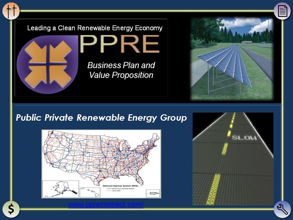 Public Private Renewable Energy Group www.ppreconnect.com/ Business Plan and Value Proposition