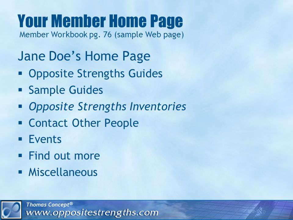 Your Member Home Page Member Workbook pg.