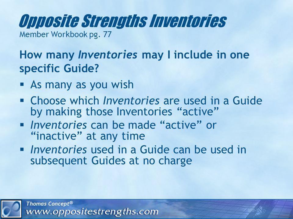 Opposite Strengths Inventories Member Workbook pg.