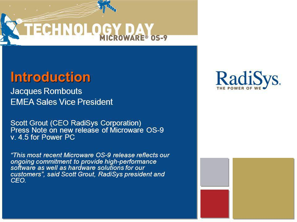 Jacques Rombouts EMEA Sales Vice President Scott Grout (CEO RadiSys Corporation) Press Note on new release of Microware OS-9 v.