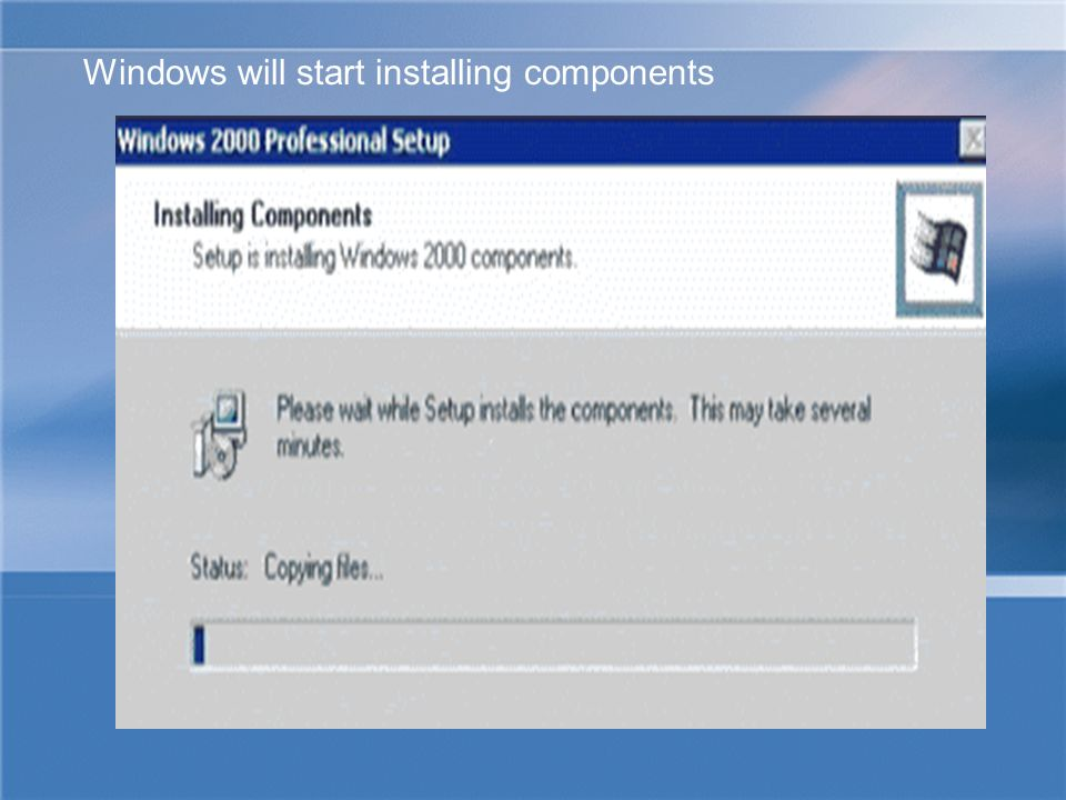 Windows will start installing components