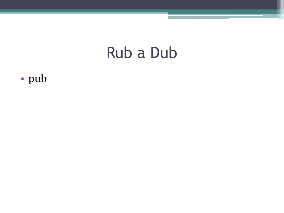 Rub a Dub pub