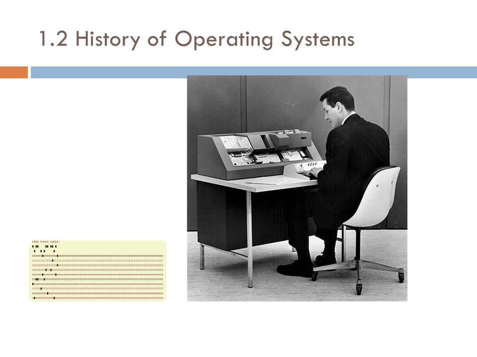 1.2 History of Operating Systems Multiprocessor systems are classified into two as tightly-coupled and loosely-coupled (distributed).