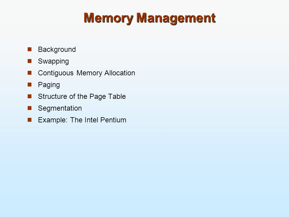 Objectives To provide a detailed description of various ways of organizing memory hardware To discuss various memory-management techniques, including paging and segmentation To provide a detailed description of the Intel Pentium, which supports both pure segmentation and segmentation with paging