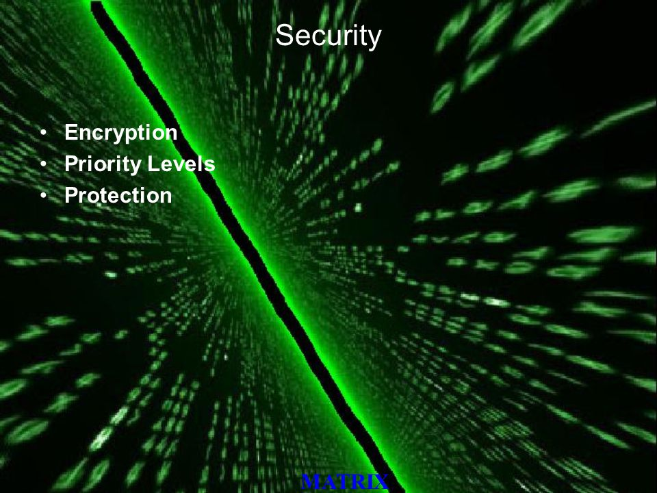 MATRIX Security Encryption Priority Levels Protection