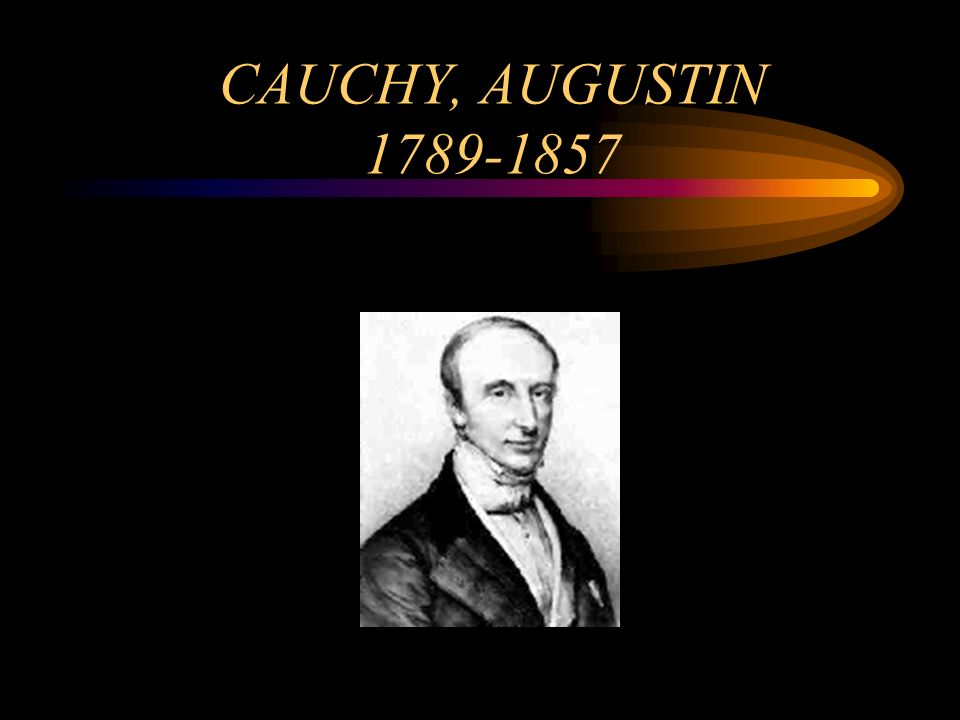 CAUCHY, AUGUSTIN 1789-1857