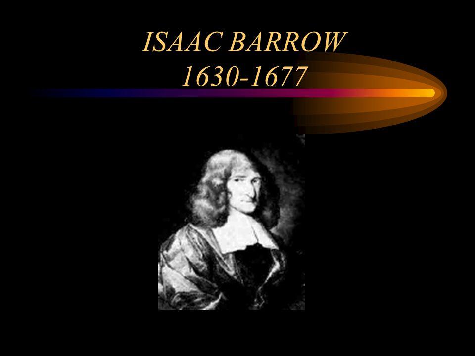 ISAAC BARROW 1630-1677