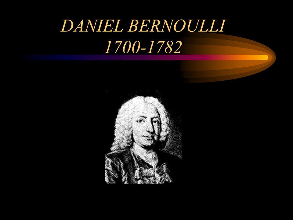 DANIEL BERNOULLI 1700-1782