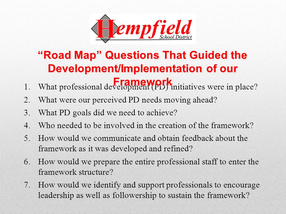 1.What professional development (PD) initiatives were in place? 2.What were our perceived PD needs moving ahead? 3.What PD goals did we need to achiev