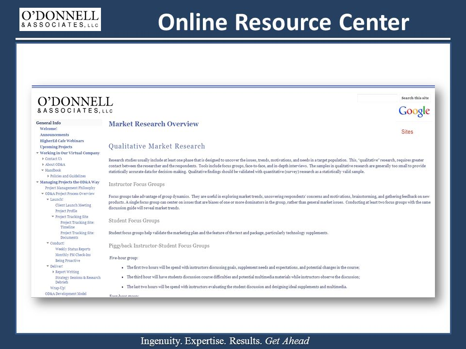 Ingenuity. Expertise. Results. Get Ahead Online Resource Center