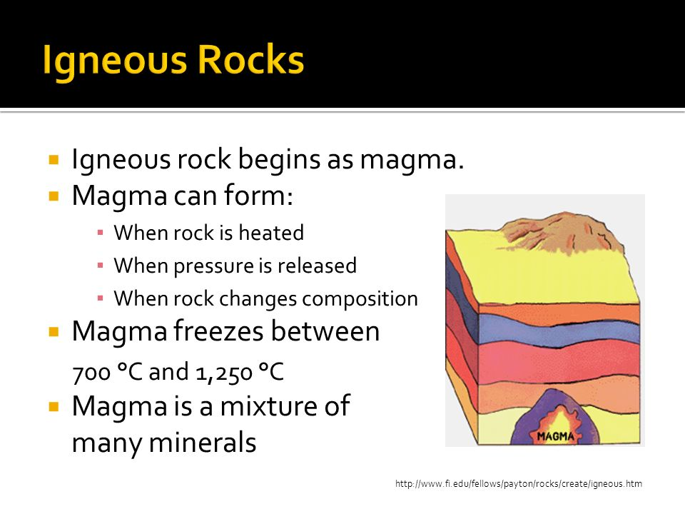 Felsic: light colored rocks that are rich in elements such as aluminum, potassium, silicon, and sodium Mafic: dark colored rocks that are rich in calcium, iron, and magnesium, poor in silicon Coarse-grained: takes longer to cool, giving mineral crystals more time to grow Fine-grained: cools quickly with little to no crystals