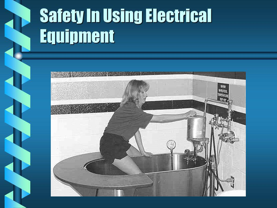 Safety In Using Electrical Equipment