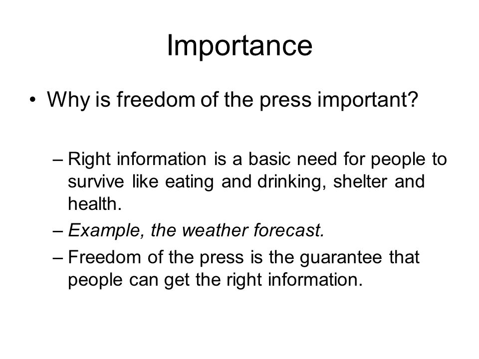 Importance Why is freedom of the press important.