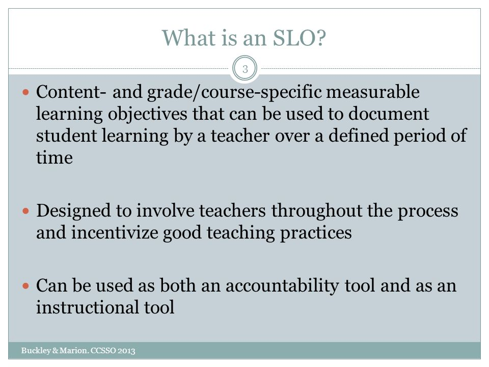 What is an SLO.