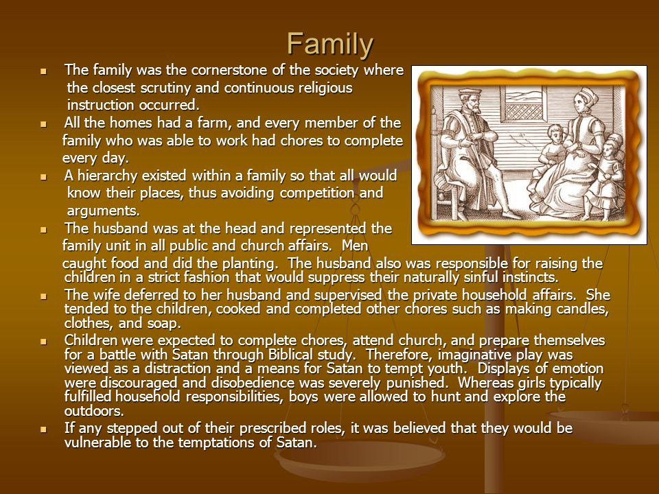Family The family was the cornerstone of the society where The family was the cornerstone of the society where the closest scrutiny and continuous rel