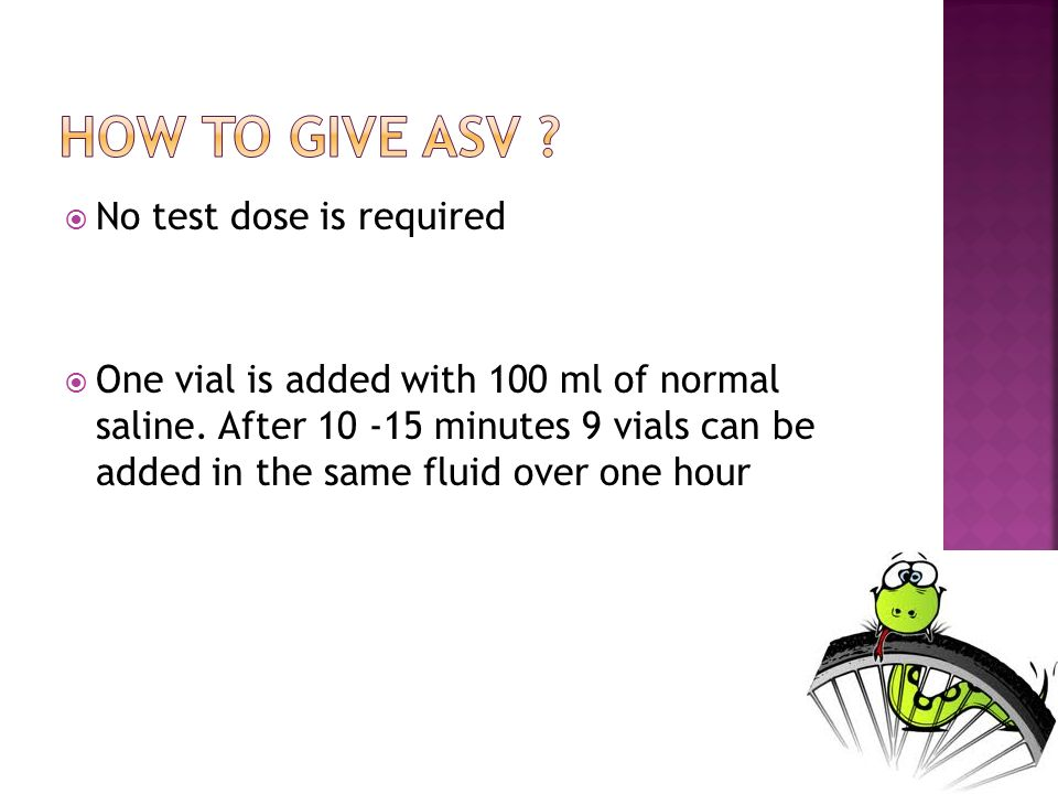 No test dose is required One vial is added with 100 ml of normal saline. After 10 -15 minutes 9 vials can be added in the same fluid over one hour