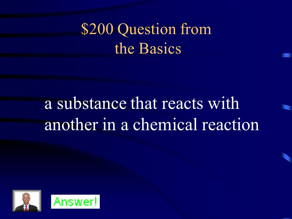 $100 Answer from the Basics What are products?
