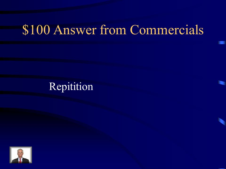 $100 Question from Commercials The same commercial aired seven different times during the two hour movie.