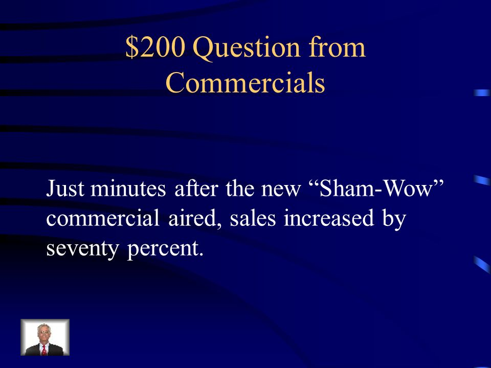 $100 Answer from Commercials Repitition