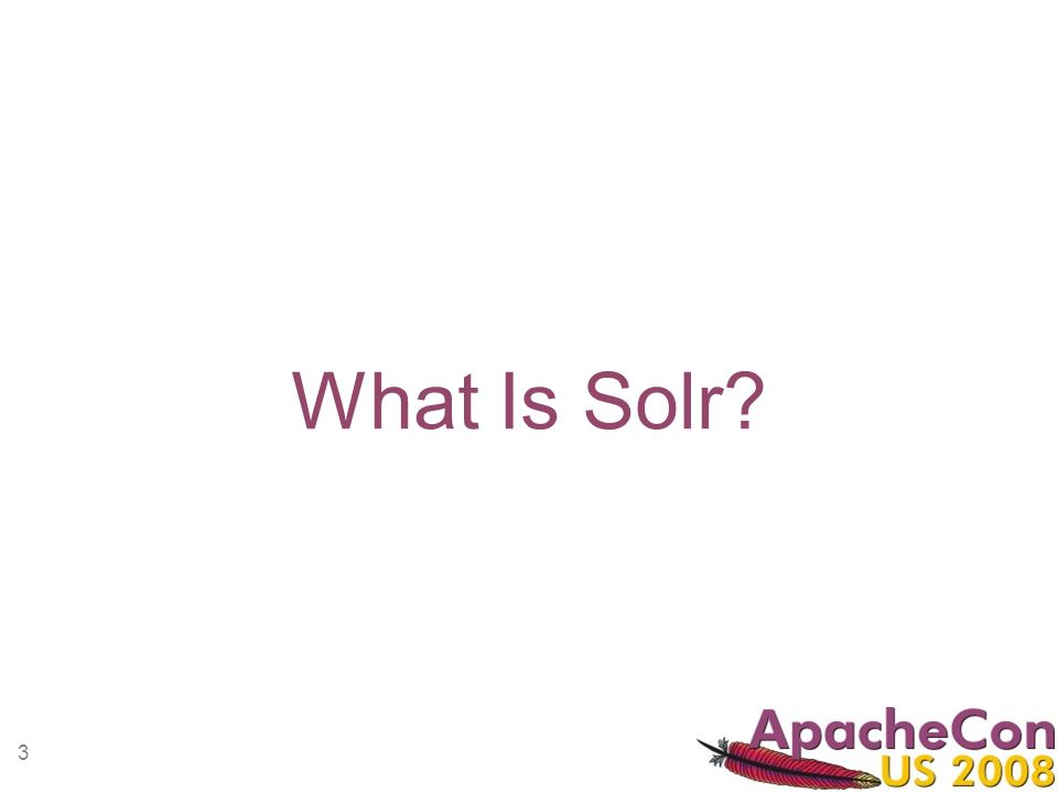 3 What Is Solr?